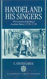 Handel and His Singers, by C. Steven LaRue