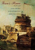 Tosca's Rome, by Susan Vandiver Nicassio